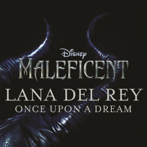 Lana Del Rey Once Upon A Dream Cover