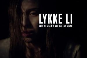Lykke Li Love Me Like I'm Not Made Of Stone