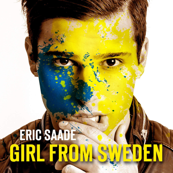Eric Saade Girl From Sweden