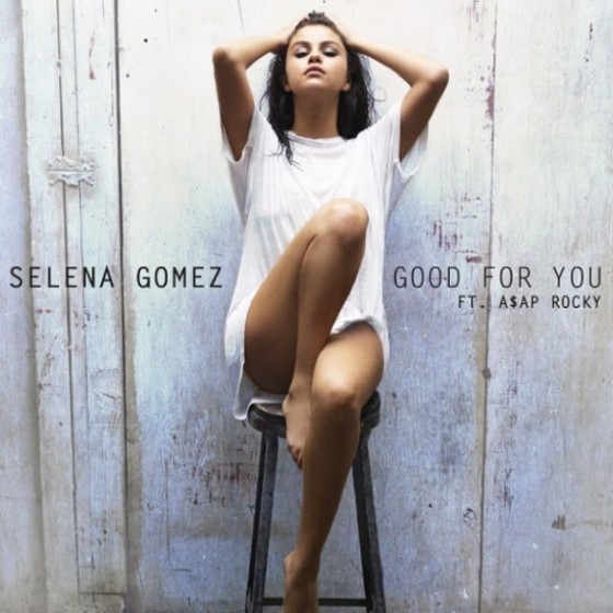 Selena Gomez Good For You cover