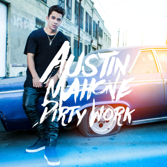 Austin Mahone Dirty Work cover