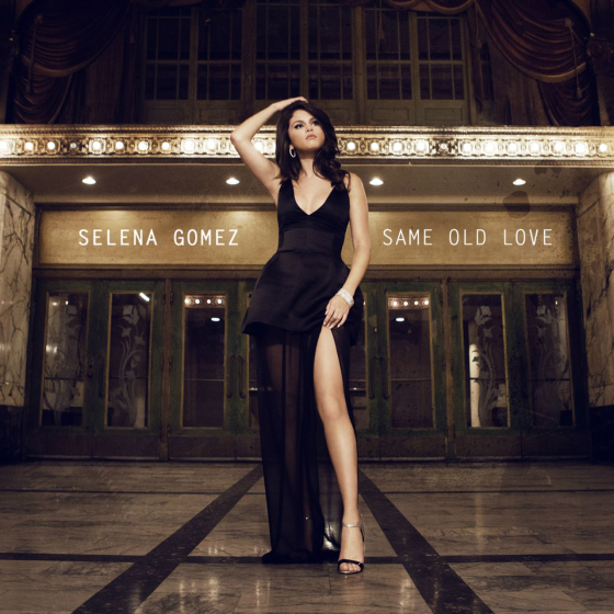 Selena Gomez Same Old Love