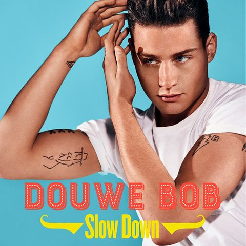 Douwe Bob Slow Down