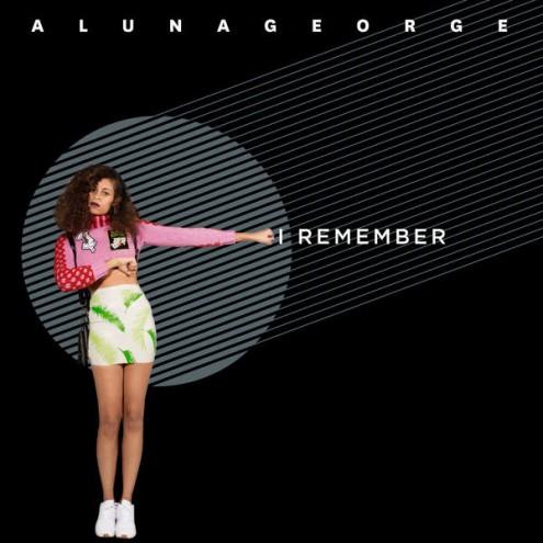 AlunaGeorge I Remember