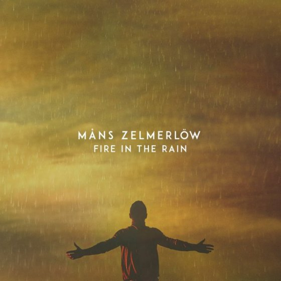 Mans Zelmerlow Fire in the Rain