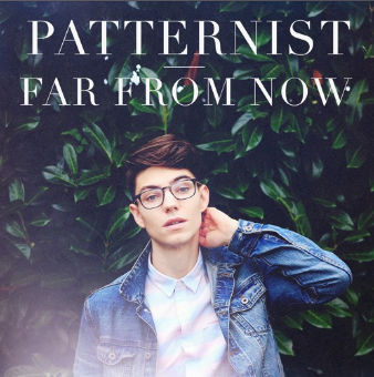 Patternist Far From Now