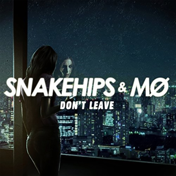 snakehips-mo-dont-leave
