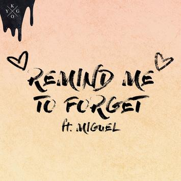 kygo remind me to forget miguel